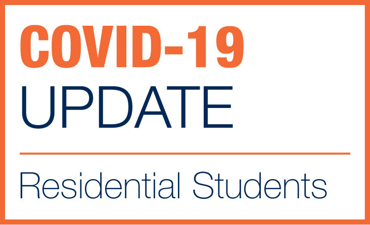 COVID-19 Updates for Residential Students